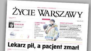 """Koniec samodzielnego """"Życia Warszawy"""""""